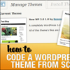 Как «с нуля» кодировать тему WordPress 3.0.